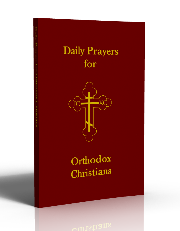 Daily Prayers for Orthodox Christians by Dr. John (Ellsworth) Hutchison-Hall
